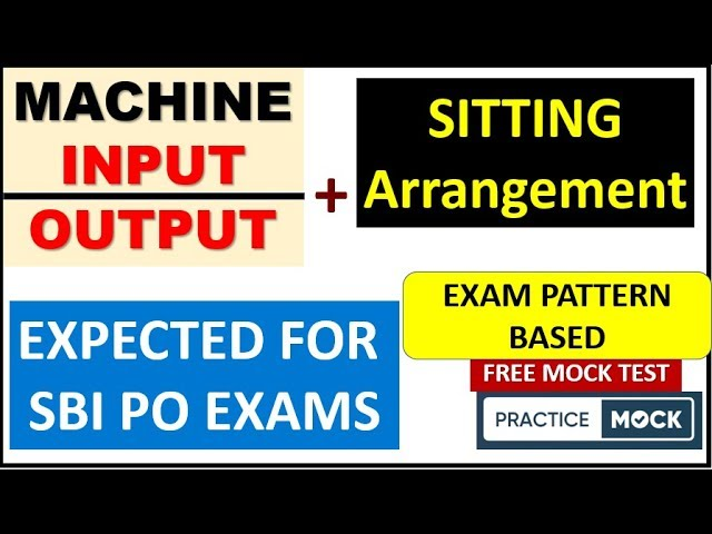 Machine Input & Sitting Arrangement || Complete Practice Session by PRACTICE MOCK TEST SERIES