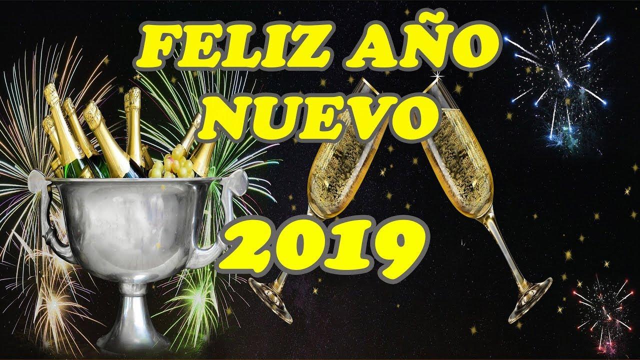 FELIZ AÑO NUEVO 2019 Maxresdefault