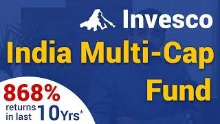 Invesco India Multicap Fund Review 2019 | 868% Returns in 10 Years | Best Multi Cap Mutual Funds