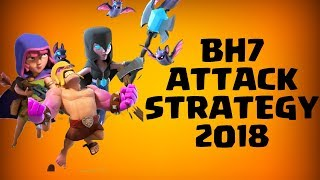 3 STAR MAX BH7 BASE! ATTACK STRATEGY 2018 - BUILDER HALL 7 ATTACKS | CLASH OF CLANS