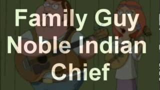 Family Guy - Noble Indian Chief (Long Version by Arcade)