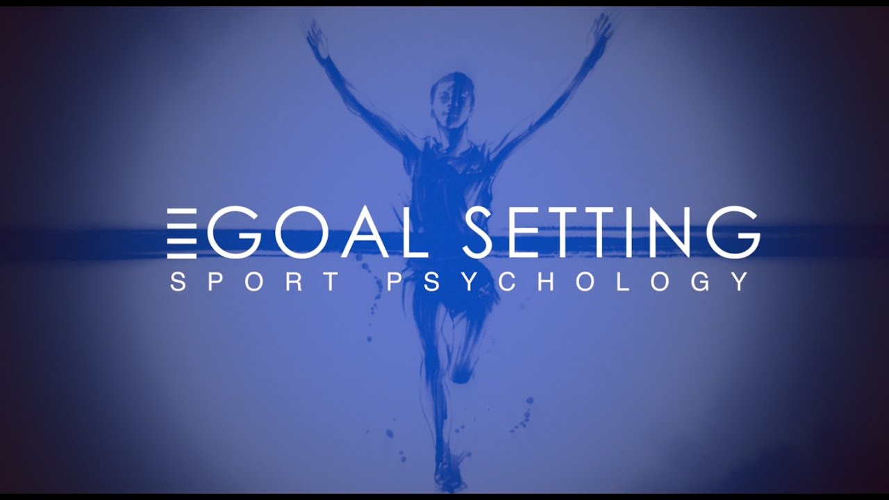 Goal Setting: Sport & Physical Education (PE Sport Psychology)