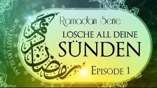 Lösche all deine Sünden ᴴᴰ ┇ Ramadan Serie EP#1 ┇ BDI