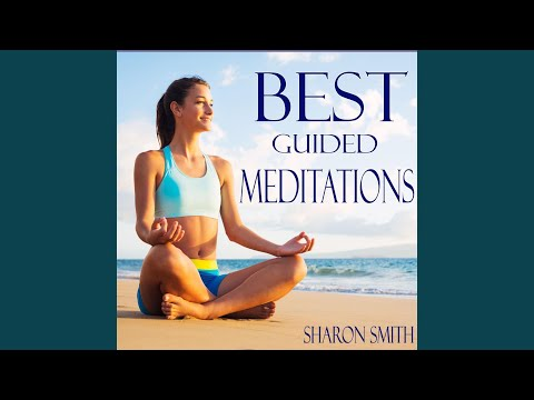 Best Guided Mindfulness Meditation for Consciousness & Awareness