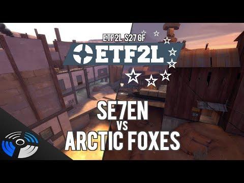 ETF2L S27 GF: Se7en vs. Arctic Foxes