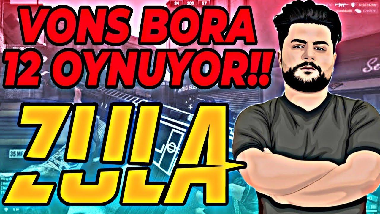 Download VONS REKABETÇİDE BORA 12 OYNARSA ? ZULA