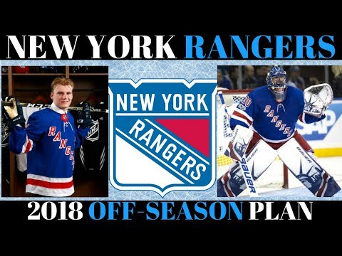 What's Next for the New York Rangers? 2018 Off Season Plan