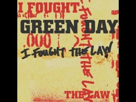 I Fought the Law - Green Day 1HR version