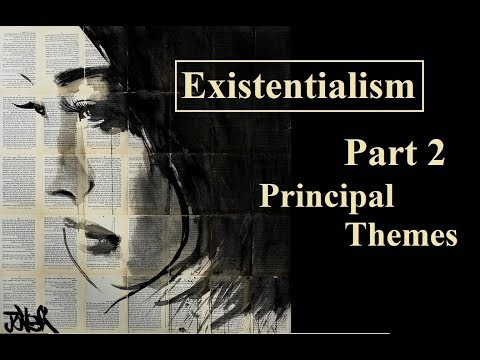 Existentialism - An Introduction, Part 2