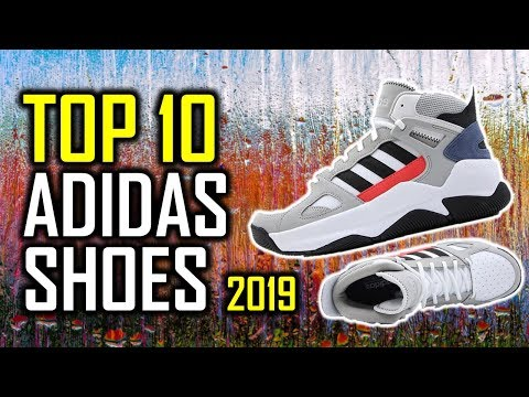 TOP 10: New Adidas Shoes For 2019 YouTube