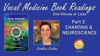 Chanting, Spirituality and Neuroscience: Vocal Medicine Book Excerpt #2