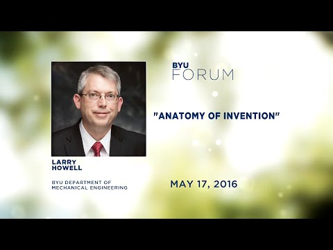 "Devo Highlights: ""Anatomy of Invention,"" by Larry L. Howell"