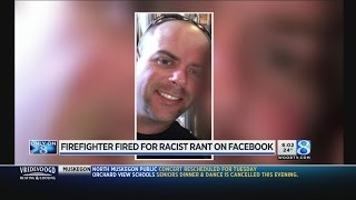 Firefighter fired for racist rant on Facebook