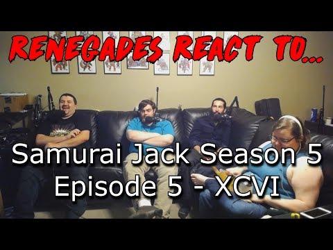 Renegades React to... Samurai Jack Season 5 - Episode 5: XCVI