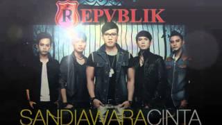 Sandiwara Cinta - Repvblik (w/Lyric)