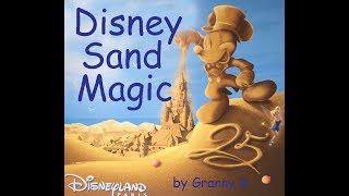 Disney Sand Paris. 150 unbelievable Disney Sandsculptures made by artists.