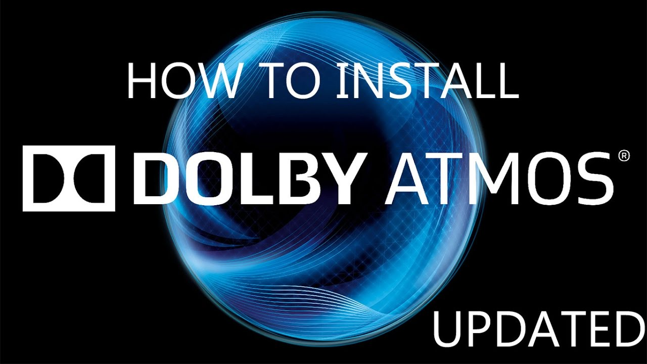 How to install dolby atmos on pc   latest updated