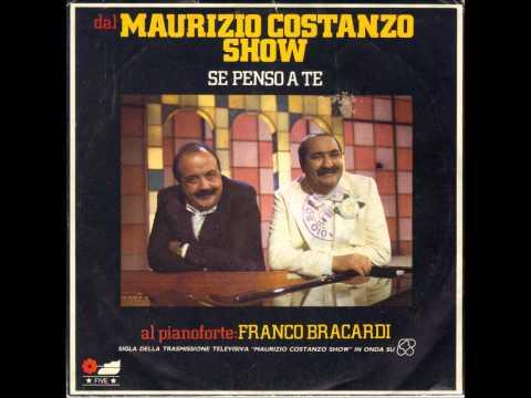 Se Penso a Te  Franco Bracardi