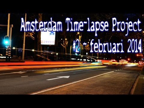 Amsterdam Time-Lapse Project 2014 #2