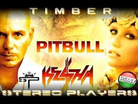 Pitbull feat. Ke$ha - Timber (Stereo Players Bootleg )