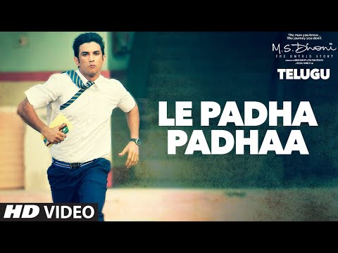 Le Padha Padhaa Lo Video Song || M.S.Dhoni...
