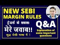 WHAT IS MARGIN TRADING AND SEBI NEW RULES .