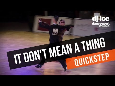 QUICKSTEP | Dj Ice - It Don't Mean A Thing (Lady Gaga & Tony Bennett Cover)
