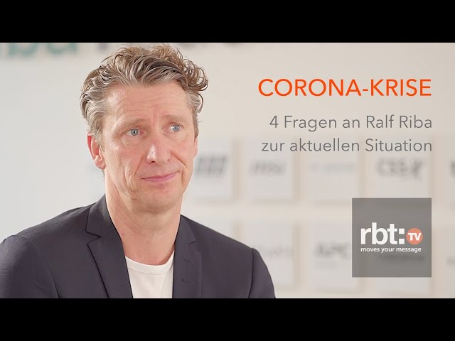 Corona-Krise - 4 Fragen an Ralf Riba von Riba:BusinessTalk