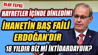 Öztrak Hayretler içinde dinledim Bu ihanetin baş faili de Recep Tayyip Erdoğan'dır