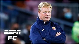 Ronald Koeman to be SACKED by Barcelona?! Who could replace him? | ESPN FC
