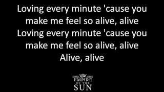 Empire of the Sun Alive lyrics