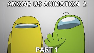 Among Us Animation 2 Part 1 - Departure