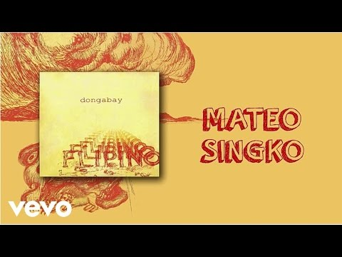 Dong Abay - Mateo Singko (lyric video)