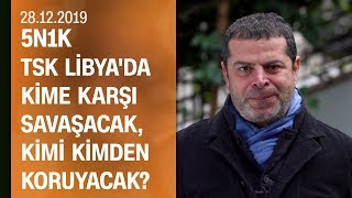 Gambar cover Cüneyt Özdemir, Türkiye'nin Libya iç savaşına müdahil olmasını yorumladı - 5N1K 28.12.2019