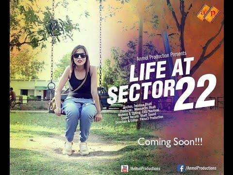 Life at Sector 22 || Documentary film || Chandigarh || Twishaa Bhatt