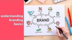 branding 101, understanding branding basics and fundamentals