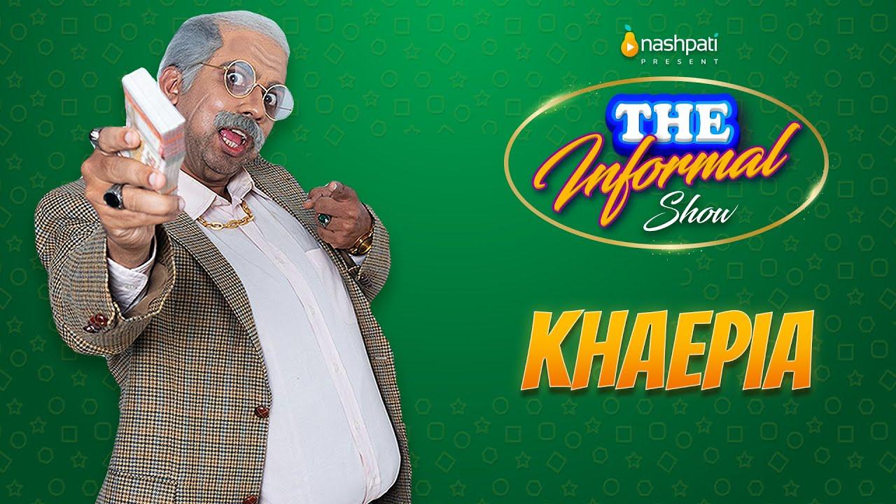 Download The Informal Show   Khaepia   Full Video   Nashpati Prime