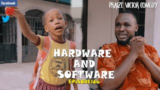 HARDWARE AND SOFTWARE episode186 (PRAIZE VICTOR COMEDY)
