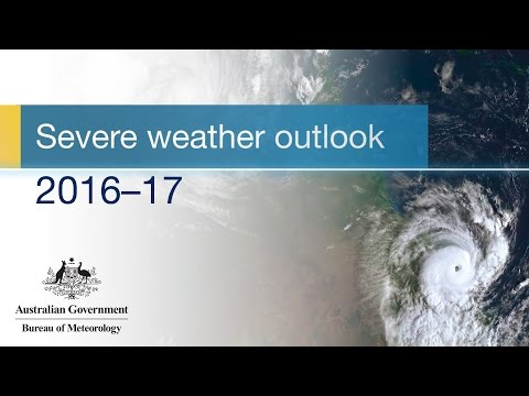 Severe Weather Outlook 2016—17