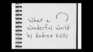 What a Wonderful World - Card Magic - Andrew Kelly