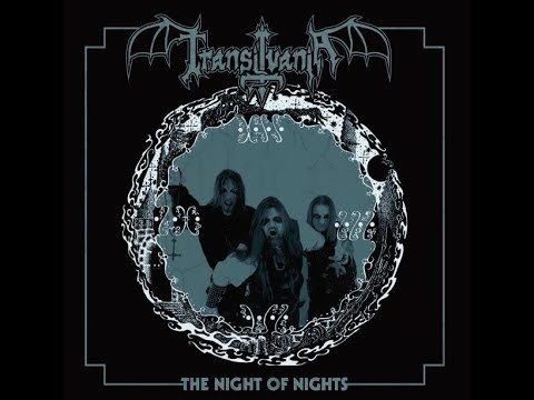 Transilvania (At) - The Night of Nights (Full Album)