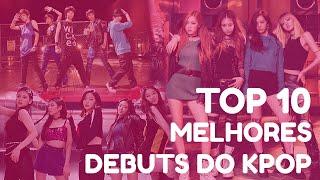 Gambar cover TOP 10 MELHORES DEBUTS DO KPOP
