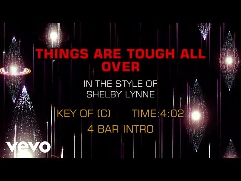 Shelby Lynne - Things Are Tough All Over (Karaoke)