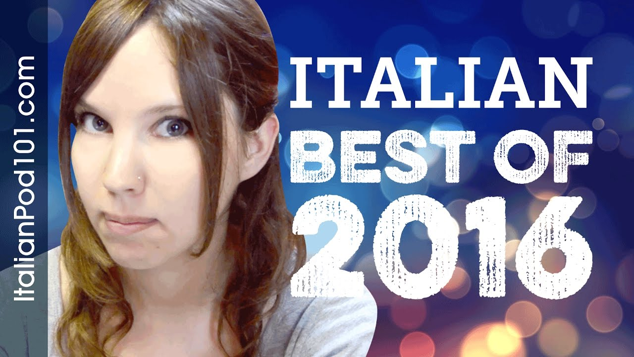 Learn Italian in 55 minutes - The Best of 2016