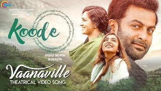 Koode|Vaanaville Theatrical|Prithviraj Sukumaran,Parvathy,Nazriya Nazim|Anjali Menon|M Jayachandran