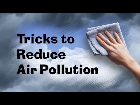 tricks to reduce air pollution youtube. Black Bedroom Furniture Sets. Home Design Ideas
