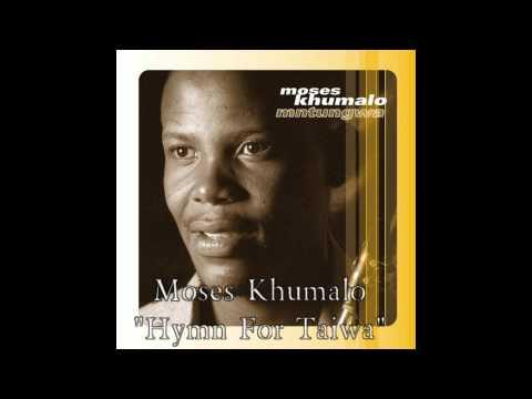 Hymn For Taiwa - Moses Khumalo