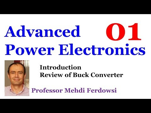 [01] Advanced Power Electronics (Mehdi Ferdowsi)