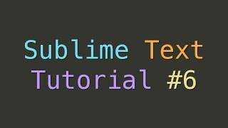 Sublime Text Snippets (Tutorial #6)