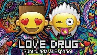 LOVE DRUG Die Antwoord Subtitulada